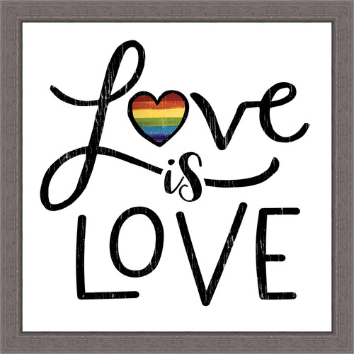 Love Is Love Pine Wood Framed Sign - 12X12