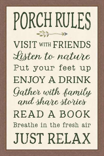 Porch Rules - Visit the friends. Listen to nature. Put your feet up. Enjoy a drink. Gather with family and share stories. Read a book. Breathe in the fresh air. Just relax. Pine Wood Framed Sign - 12X18