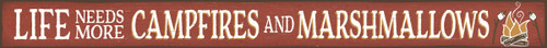 Life Needs More Campfires And Marshmallows Wood Sign - 16in. Red