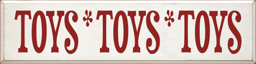 9x36 White board with Red text  TOYS * TOYS * TOYS