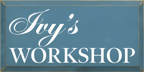 9x18 Williamsburg Blue board with White text  Ivy's Workshop