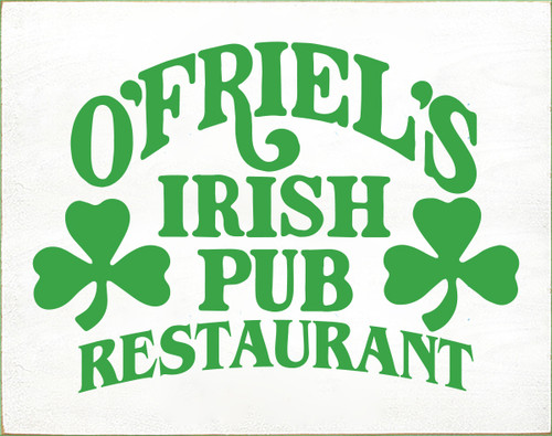 15x19 White board with Kelly text O'Friel's Irish Pub Restaurant