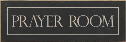 3x9 Charcoal board with Putty text  PRAYER ROOM