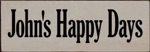 3.5x10 Putty board with Black text  John's Happy Days