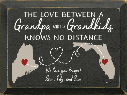 The love between a Grandpa and his Grandkids knows no distance. We love you!
