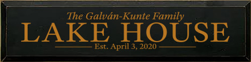 6x24 Black board with Gold text  The Galván-Kunte Family  LAKE HOUSE  Est. April 3, 2020