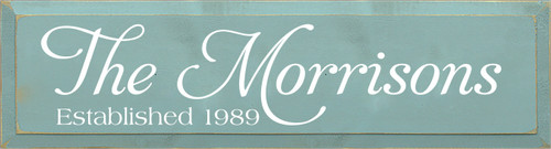 7x26 Sea Blue board with White text  The Morrisons Established 1989