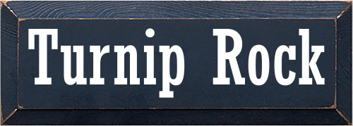 5x14 Navy Blue board with White text  Turnip Rock