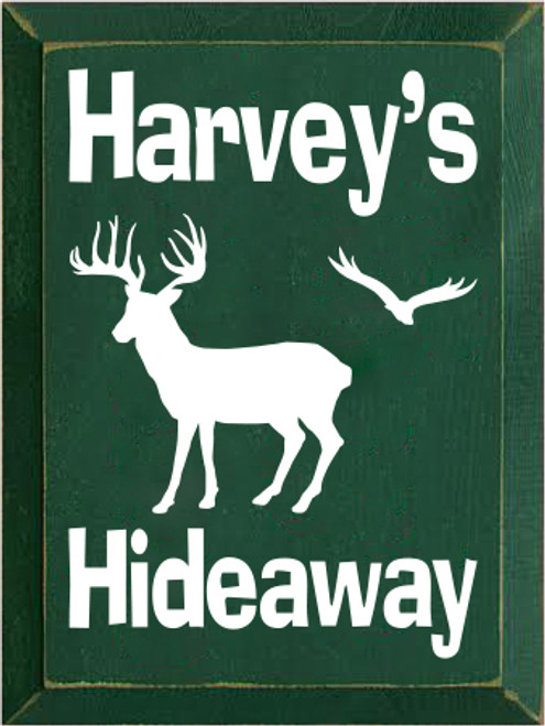 9x12 Dark Green board with Cream text  Harvey's Hideaway