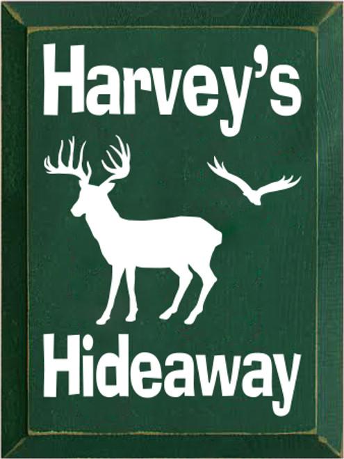 9x12 Dark Green board with Cream text  Harvey's Hideaway