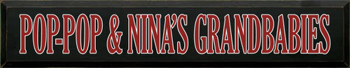 7x36 Black board with Red and White text  POP-POP & NINA'S GRANDBABIES