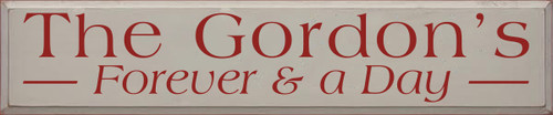 10x48 Putty board with Red text  The Gordon's Forever & a Day
