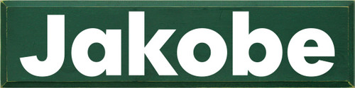 9x36 Green board with White text  Jakobe