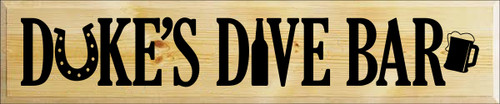 10x48 Butternut Stain board with Black text  Duke's Dive Bar