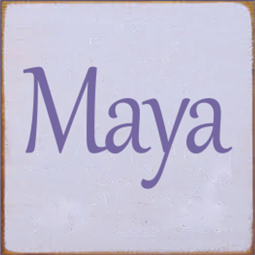 CUSTOM Wood Sign Maya 7x7