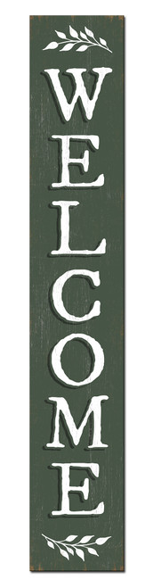 Outdoor Welcome Sign for Porch - Green with White Writing - Vertical Porch Board 8x47