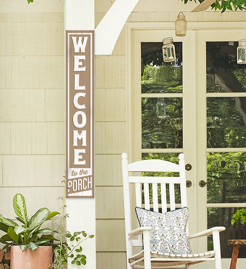 Outdoor Sign for Porch - Welcome To The Porch - Vertical Porch Board 8x47