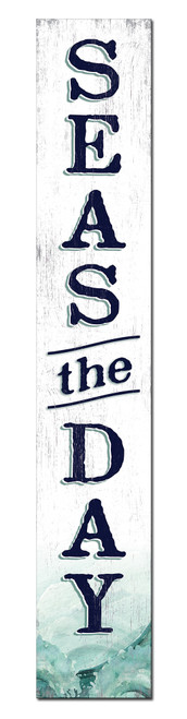 Outdoor Welcome Sign for Porch - Seas The Day - Vertical Porch Board 8x47