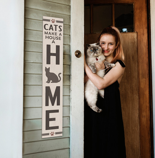 Outdoor Welcome Sign for Porch - Cats Make A House A Home - Vertical Porch Board 8x47