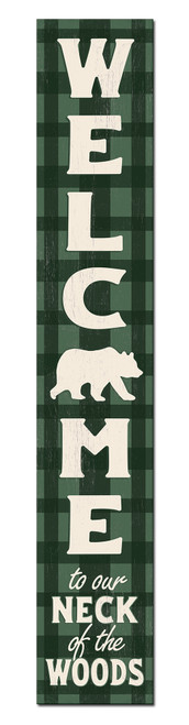 Outdoor Sign for Porch - Welcome To Our Neck Of The Woods - Green Plaid - Vertical Porch Board 8x47