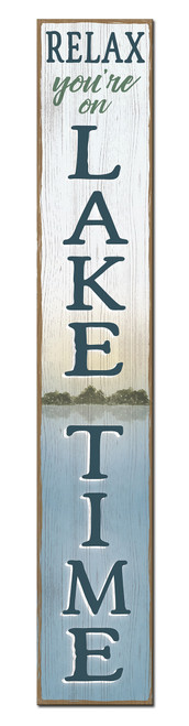 Outdoor Welcome Sign for Porch - Relax You're On Lake Time - Vertical Porch Board 8x47