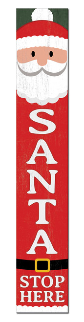 Outdoor Welcome Sign for Porch - Santa Stop Here - Vertical Porch Board 8x47