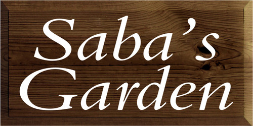 9x18 Walnut Stain board with White text  Saba's Garden