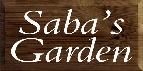 9x18 Walnut Stain board with White text  Saba's Garden