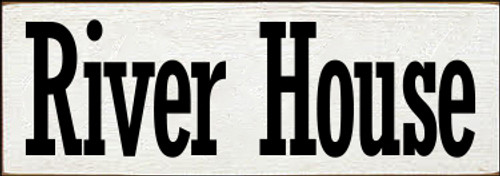 3.5x10 White board with Black text  River House