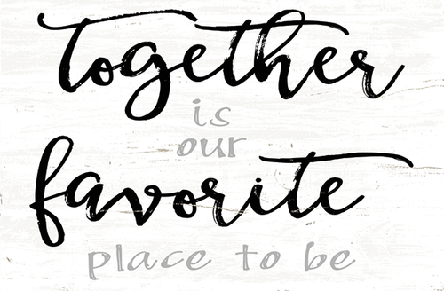 Together Is Our Favorite Place To Be - Mini Block Wooden Sign