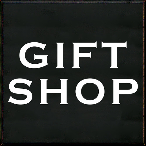 36x36 Black board with White text  Gift Shop