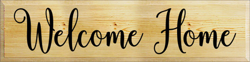 9x36 Poly board with Black text  Welcome Home