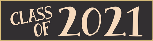 Black - Class Of 2021 - Mini Sign