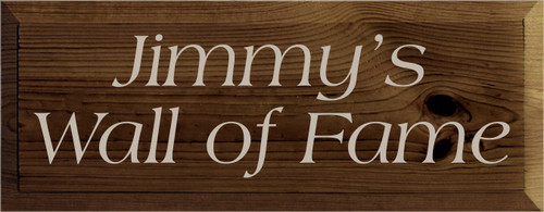 7x18 Walnut Stain board with Putty text  Jimmy's Wall of Fame