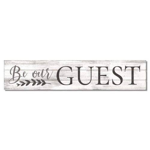 Be Our Guest - Slat Style Wooden Sign 36x7.5
