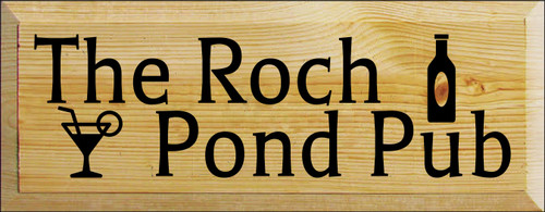 7x18 Poly board with Black text  The Roch Pond Pub