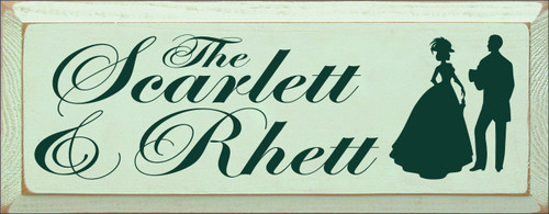 7x18 Baby Green board with Dark Green text  The Scarlett & Rhett