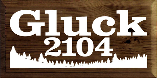 9x18 Walnut Stain board with White text  Gluck 2104