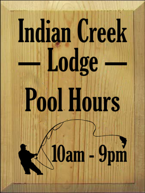 9x12 Butternut Stain board with Black text  Indian Creek Lodge Pool Hours