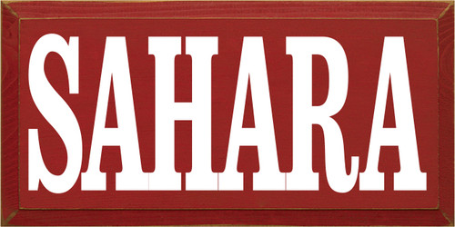 9x18 Red board with Cottage White text Sahara