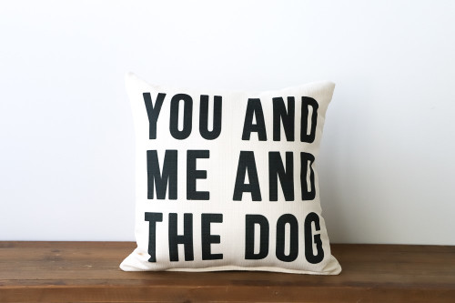 You And Me And The Dog Square Pillow - Black