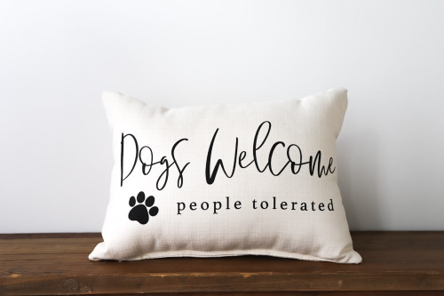 Dogs Welcome People Tolerated Rectangle Pillow