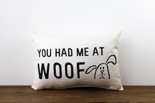 You Had Me At Woof Rectangle Pillow