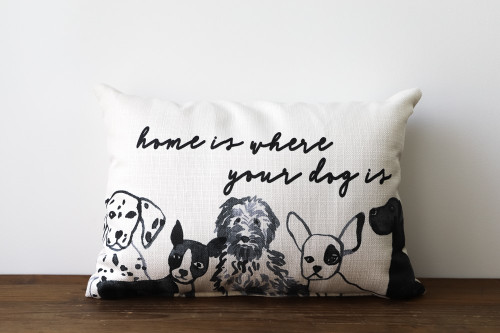 Home Is Where Your Dog Is Rectangle Pillow