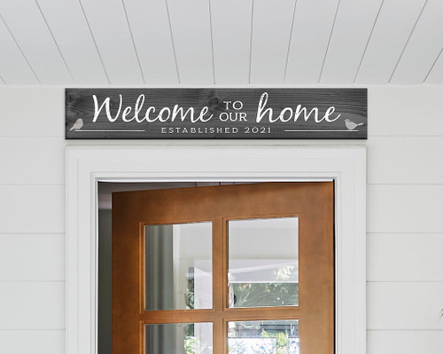 Outdoor Sign - Welcome To Our Home Est. 2021 - 8x47