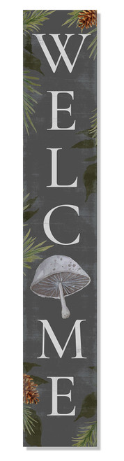 Outdoor Welcome Sign for Porch - Gray with Mushroom - Vertical Porch Board 8x47