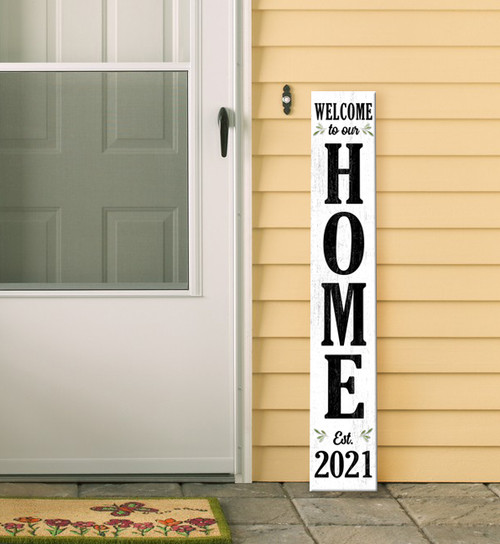Outdoor Sign for Porch - Welcome To Our Home - Est. 2021 - Vertical Porch Board 8x47