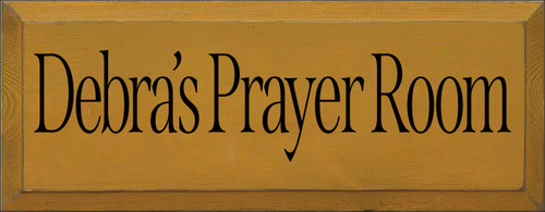 7x18 Gold board with Black text  Debra's Prayer Room