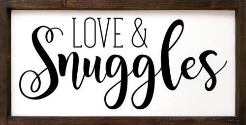 Love & Snuggles - Wood Framed Sign