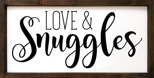 Love & Snuggles - Wood Framed Sign